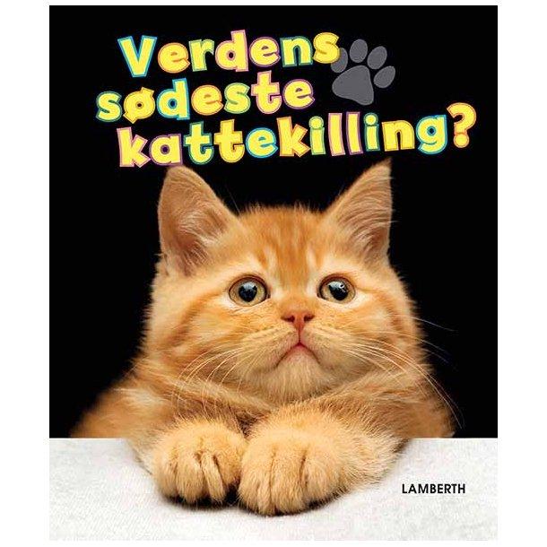 Verdens sødeste kattekilling?