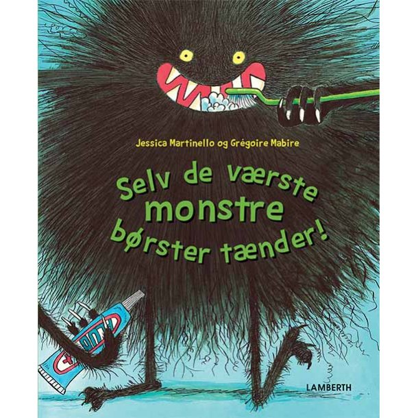 Selv de værste monstre børster tænder!