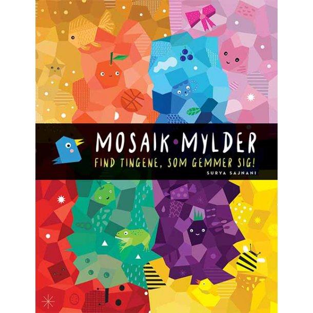 Mosaikmylder - Find tingene som gemmer sig!