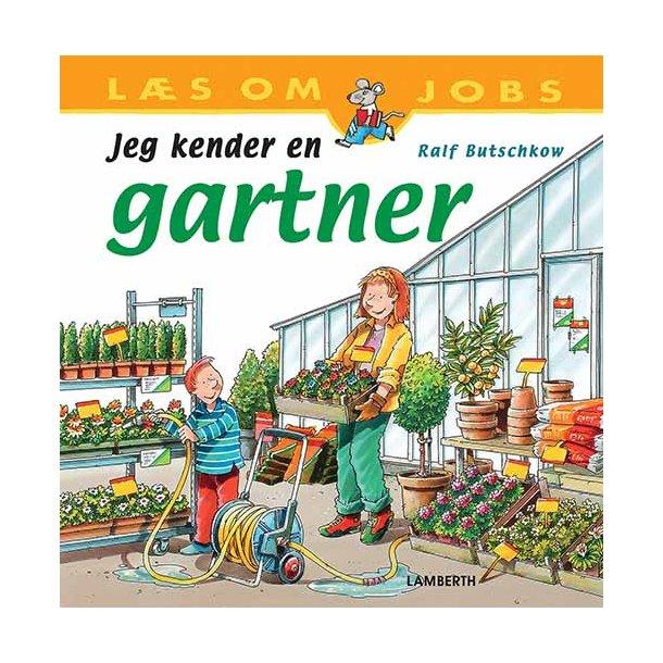 Jeg kender en gartner