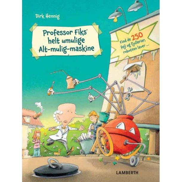 Professor Fiks' helt umulige Alt-mulig-maskine