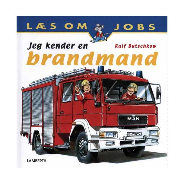 Jeg kender en brandmand