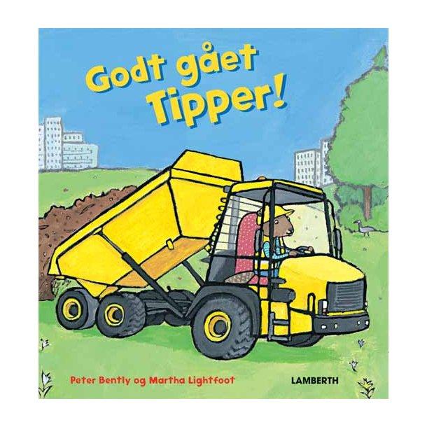 Godt gået Tipper!